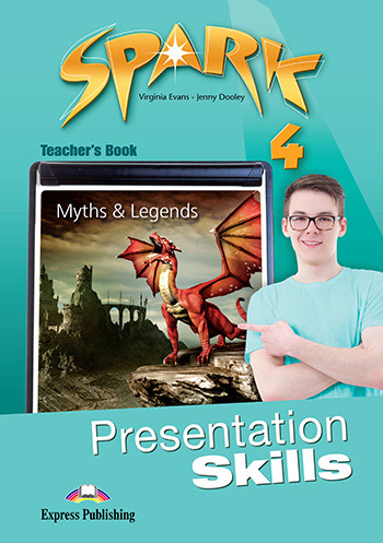 Spark 4 - Presentation Skills Teacher's Book