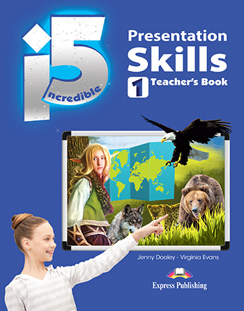 Incredible 5 1 - Presentation Skills Teacher's Book