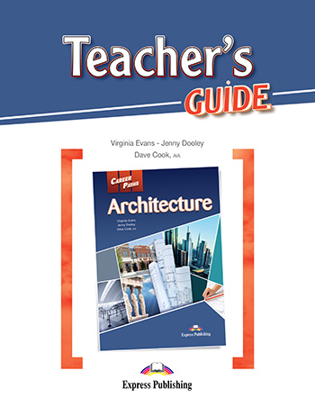 Career Paths: Architecture - Teacher's Guide