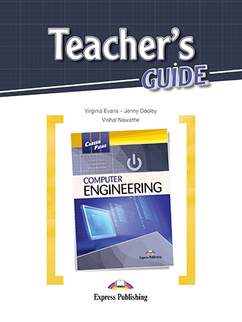 Career Paths: Computer Engineering - Teacher's Guide (+ Student's Book & Audio CDs)
