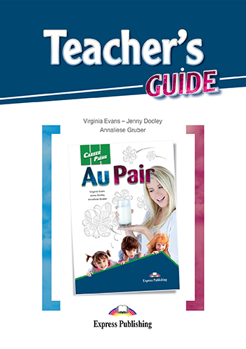Career Paths: Au Pair - Teacher's Guide