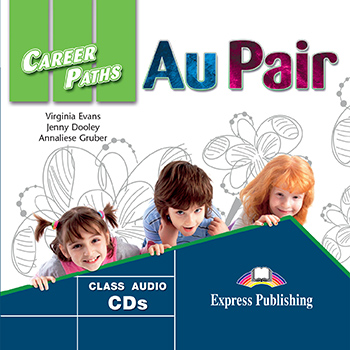 Career Paths: Au Pair - Audio CDs (Set of 2)