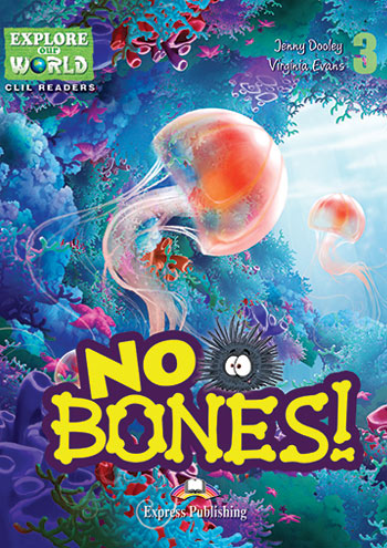 No Bones! - Reader (Reader with Cross-platform Application & Teacher's CD-ROM)