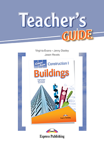 Career Paths: Construction 1 Buildings - Teacher's Guide