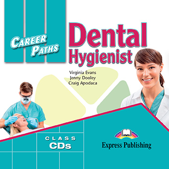 Career Paths: Dental Hygienist - Audio CDs (Set of 2)