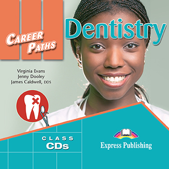 Career Paths: Dentristry - Audio CDs (Set of 2)
