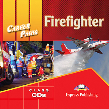Career Paths: Firefighters - Audio CDs (Set of 2)