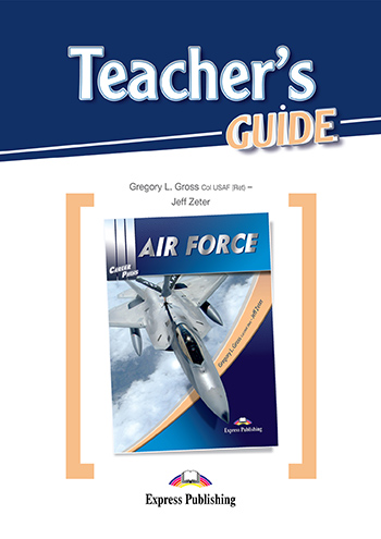 Career Paths: Air Force - Teacher's Guide