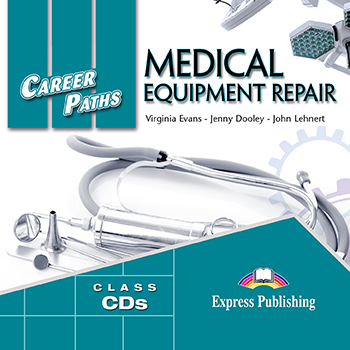 Career Paths: Medical Equipment Repair - Audio CDs (set of 2)