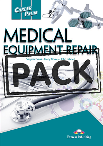 Career Paths: Medical Equipment Repair - Teacher's Pack (with T's Guide)