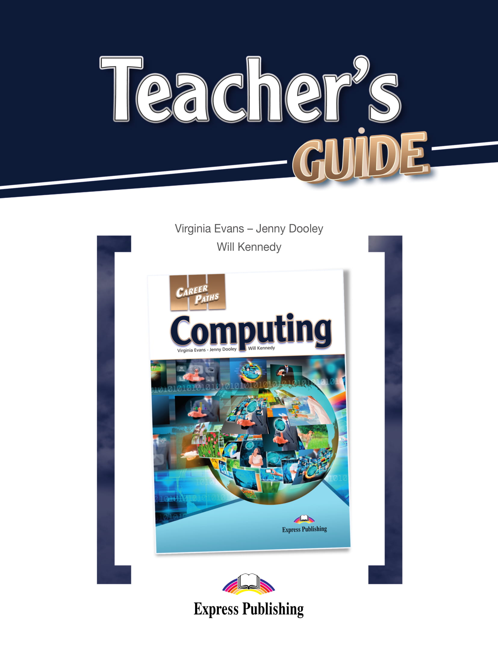 Career Paths: Computing - Teacher's Guide