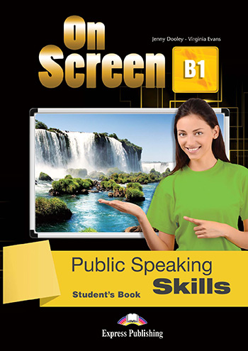 On Screen B1 - Public Speaking Skills (Student's Book)