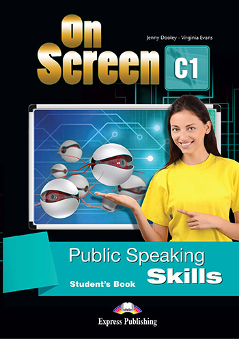 On Screen C1 - Public Speaking Skills (Student's Book)
