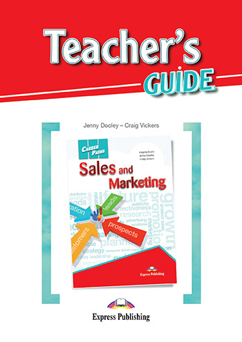 Career Paths: Sales and Marketing - Teacher's Guide