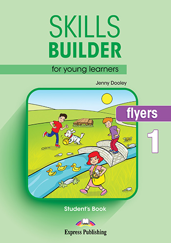 Skills Builder FLYERS 1 - Student's Book