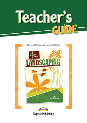 Career Paths: Landscaping - Teacher's Guide