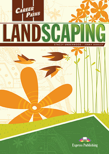 Career Paths: Landscaping - Student's Book (with Digibooks App)