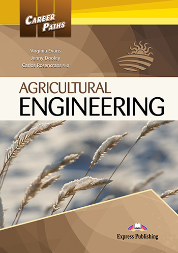 Career Paths: Agricultural Engineering - Student's Book (with Cross-Platform Application)