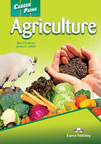 Career Paths: Agriculture - Student's Book (with Cross-Platform Application)