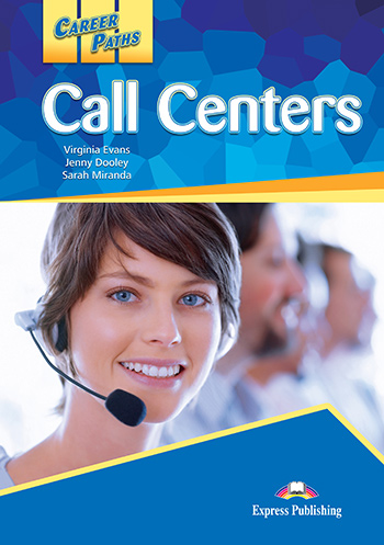 Career Paths: Call Centers - Student's Book (with Digibooks App)