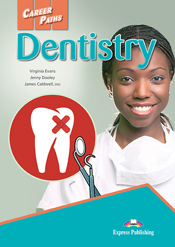 Career Paths: Dentistry - Student's Book (with Cross-Platform Application)