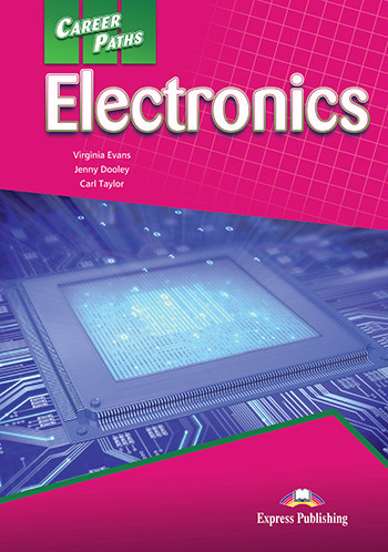 Career Paths: Electronics - Student's Book (with Digibooks App)