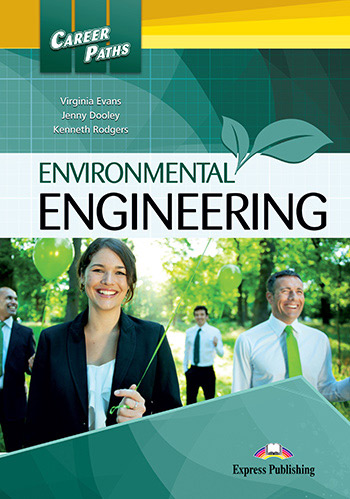 Career Paths: Environmental Engineering - Student's Book (with Cross-Platform Application)