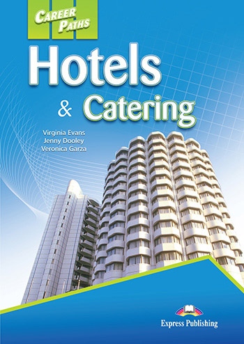 Career Paths: Hotels & Catering - Student's Book (with Digibooks App)