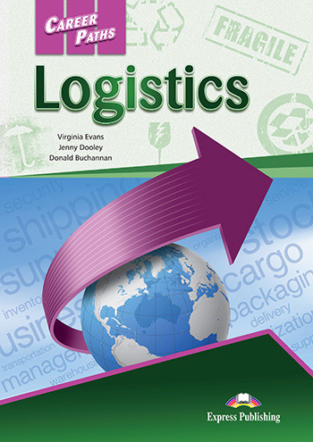 Career Paths: Logistics - Student's Book (with Digibooks App)