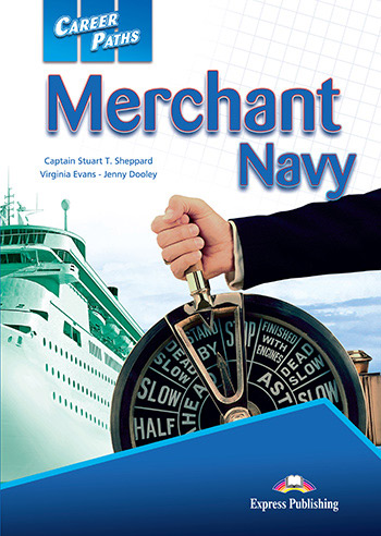 Career Paths: Merchant Navy - Student's Book (with Cross-Platform Application)
