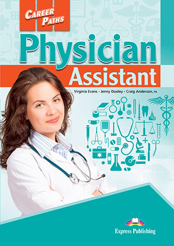 Career Paths: Physician Assistant - Student's Book (with Digibooks Application)
