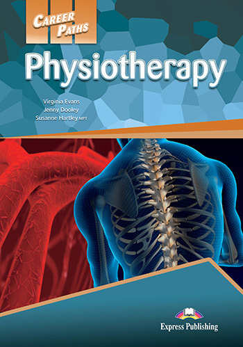 Career Paths: Physiotherapy  - Student's Book (with Cross-Platform Application)