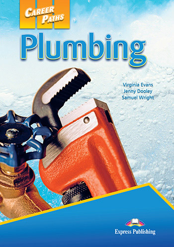 Career Paths: Plumbing - Students Book (with Cross-Platform Application)