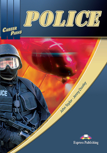 Career Paths: Police - Student's Book (with Digibooks App)