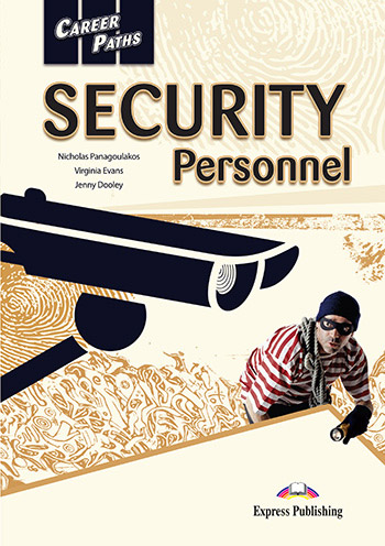 Career Paths: Security Personnel - Student's Book (with Cross-Platform Application)