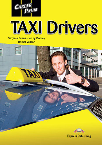 Career Paths: Taxi Drivers - Student's Book (with Cross-Platform Application)