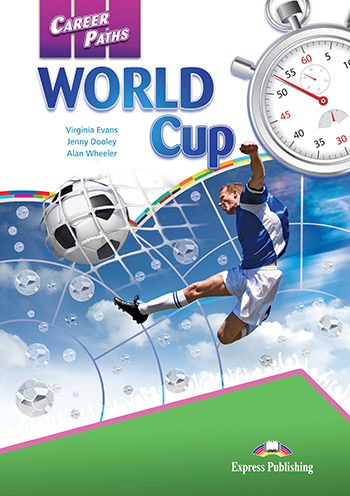 Career Paths: World Cup - Student's Book (with Cross-Platform Application)