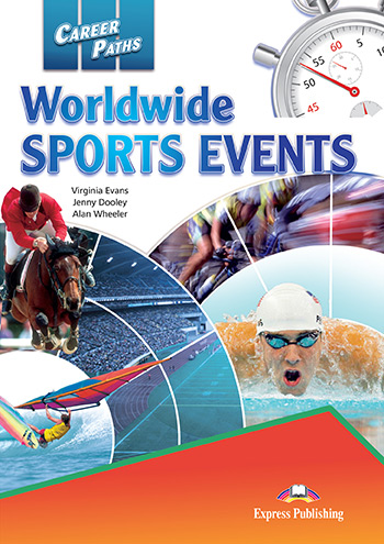 Career Paths: Worldwide Sports Events - Student's Book (with Digibooks App)