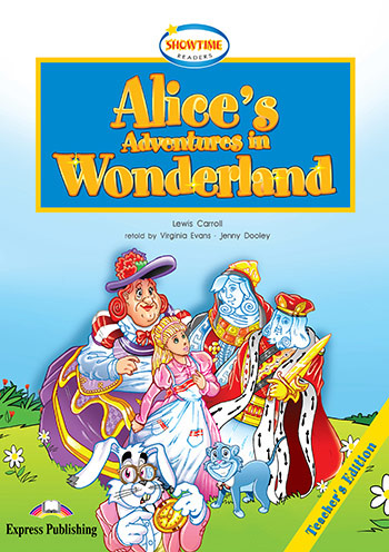 Alice's Adventure In Wonderland - Teacher's Book (+ Cross-Platform Application)