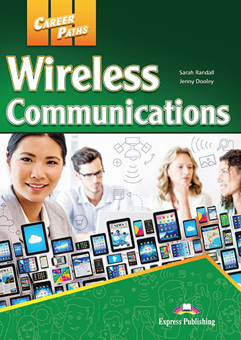 Career Paths: Wireless Communications - Student's Book (with Digibooks App)