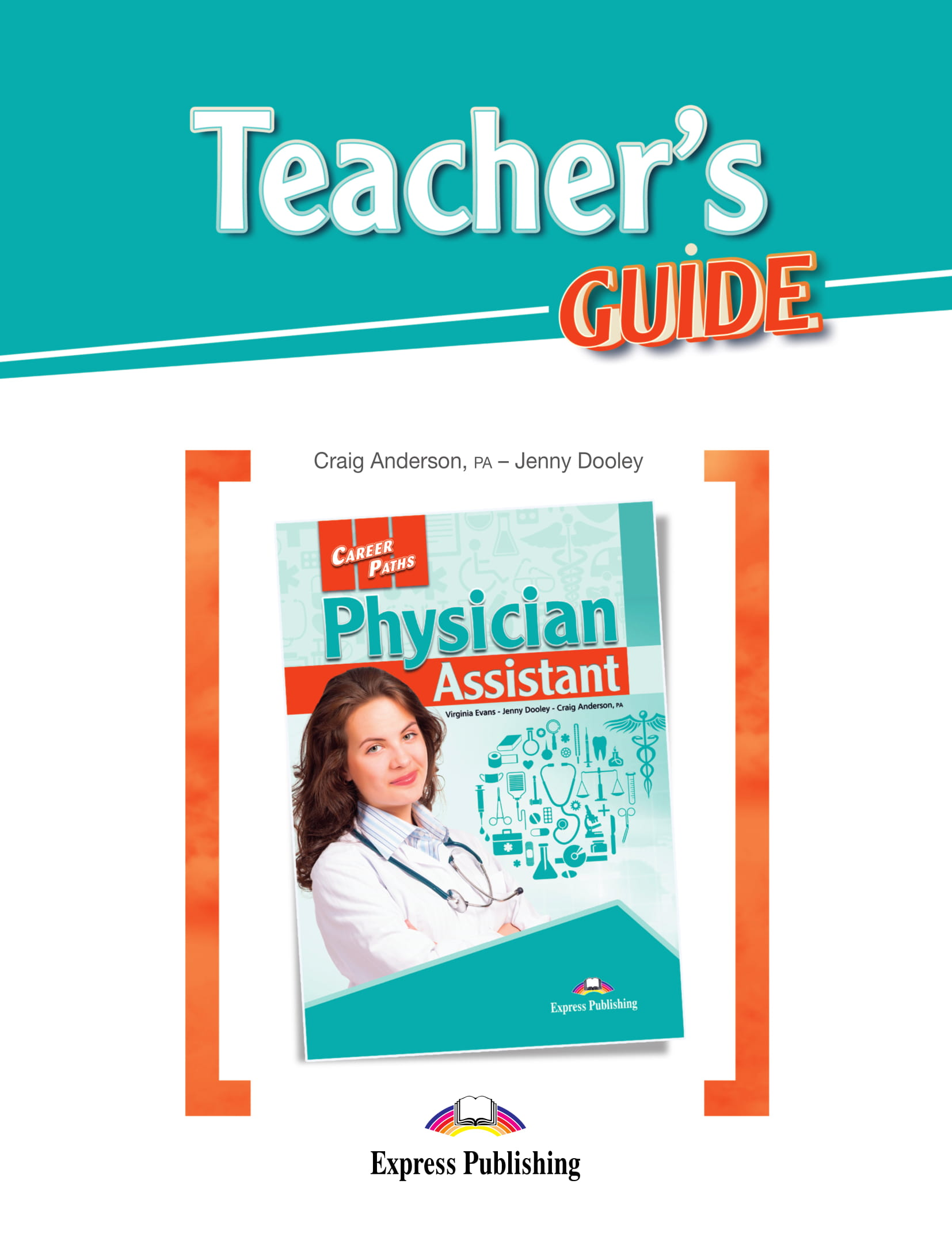 Career Paths: Physician Assistant - Teacher's Guide