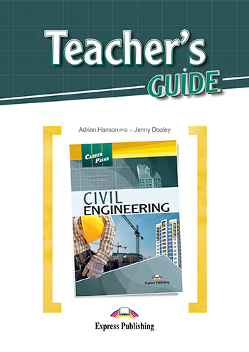 Career Paths: Civil Engineering - Teacher's Guide