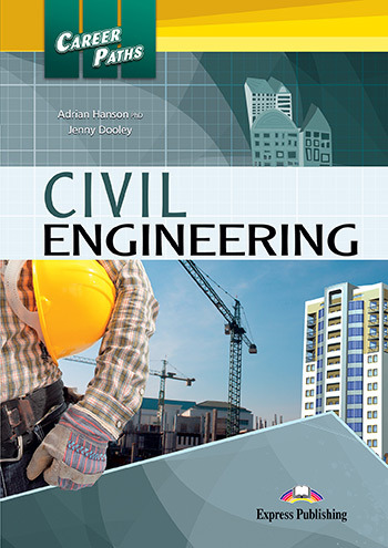 Career Paths: Civil Engineering - Student's Book (with Digibooks App)