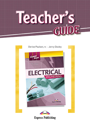 Career Paths: Electrical Engineering - Teacher's Guide