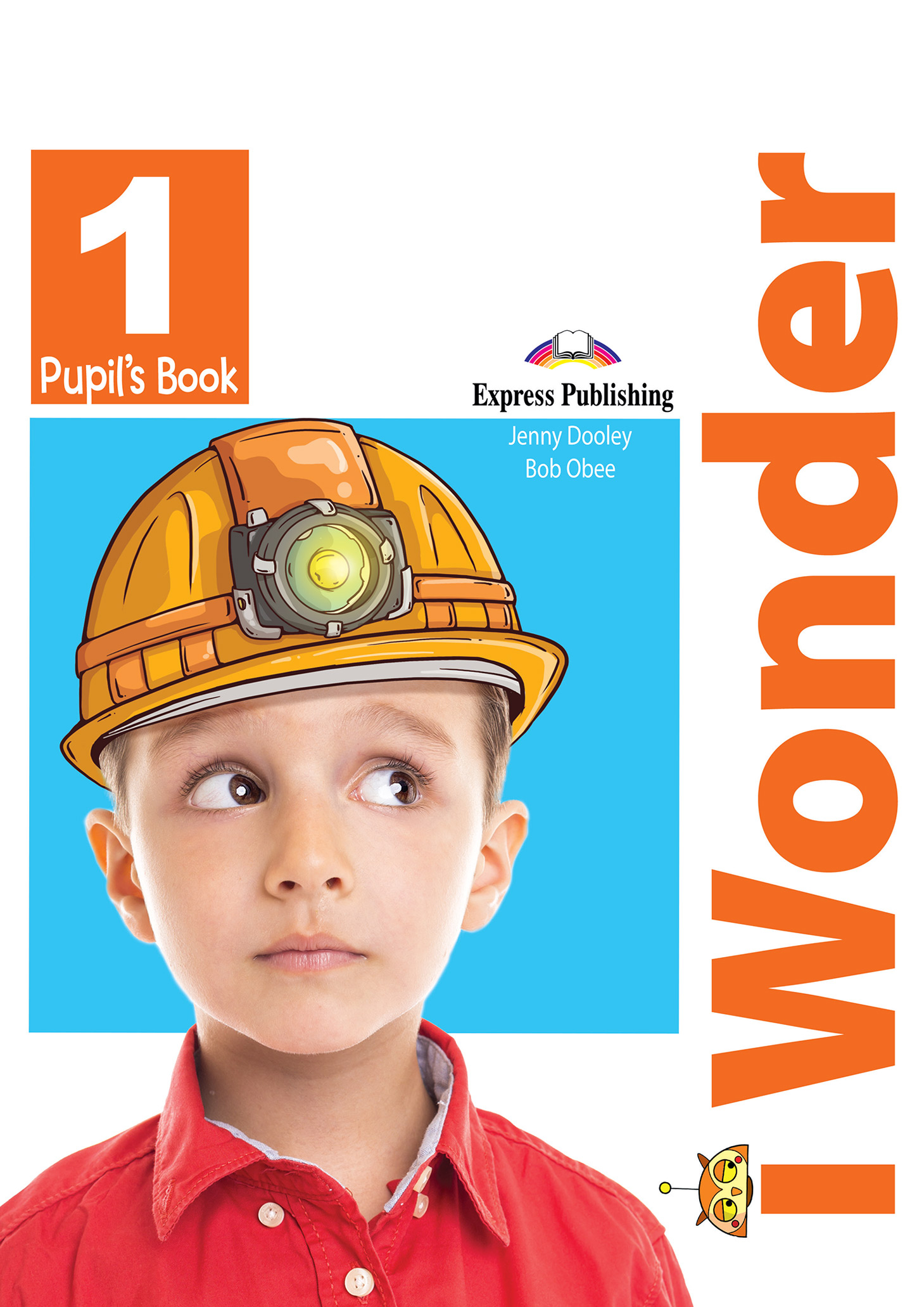 iWonder 1 - Pupil's Book