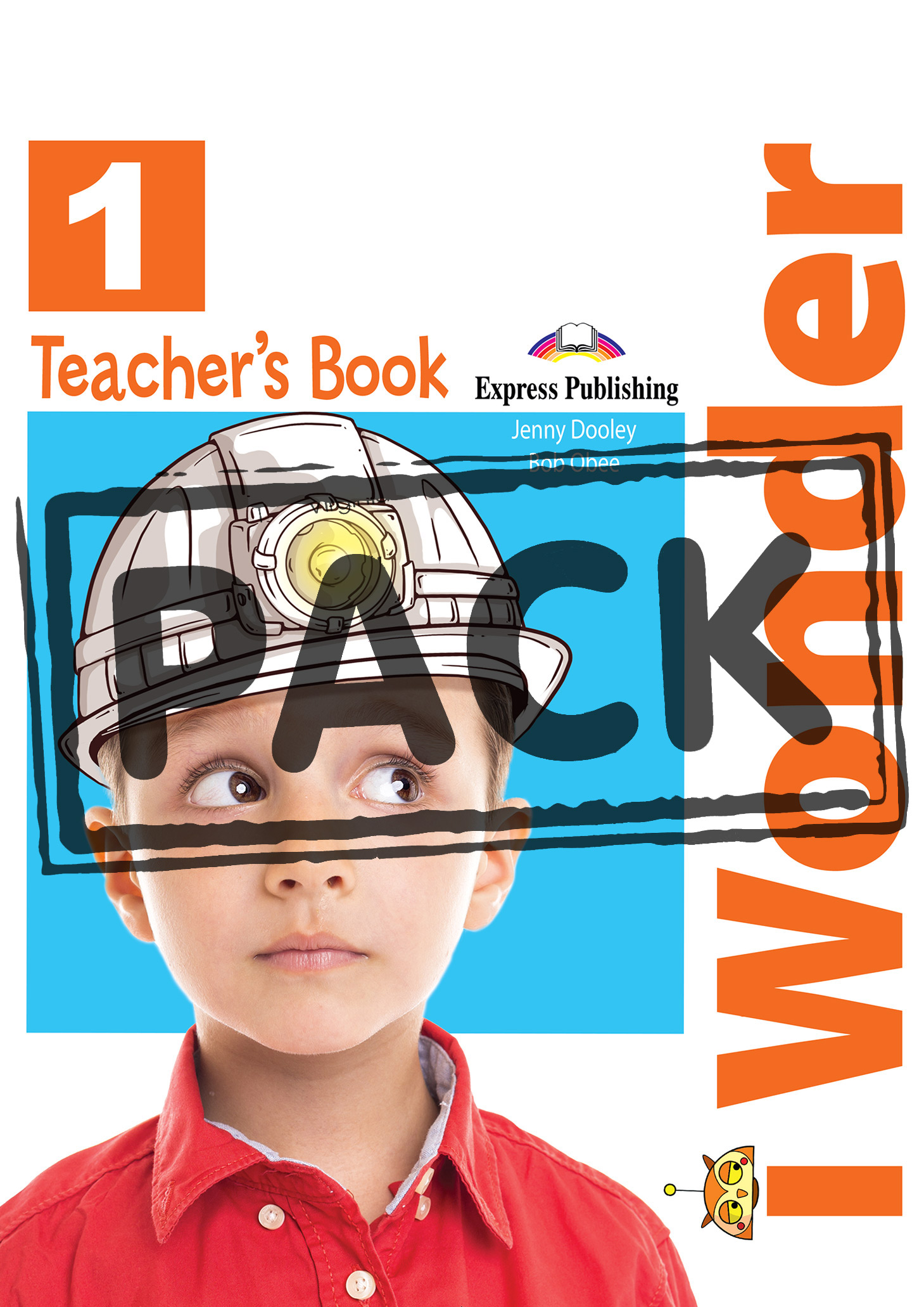 iWonder 1 - Teacher's Book (interleaved with Posters)