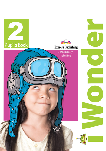 iWonder 2 - Pupil's Book