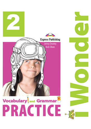 iWonder 2 - Vocabulary & Grammar Practice