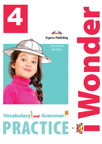 i Wonder 4 - Vocabulary & Grammar Practice