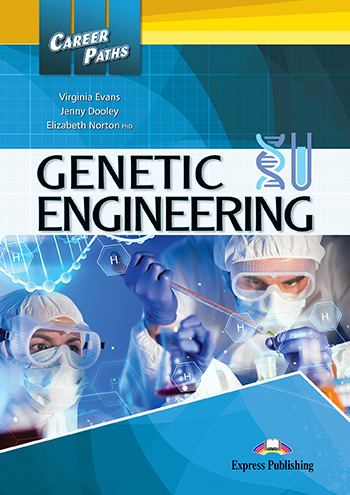 Career Paths: Genetic Engineering - Student's Book (with Digibooks App)